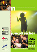 jung & sicher – zweiter internationaler Kongress, Wolfsburg Oktober 2001